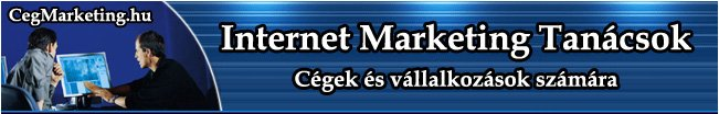 Internet Marketing Tan�csok c�gek �s v�llalkoz�sok sz�m�ra.